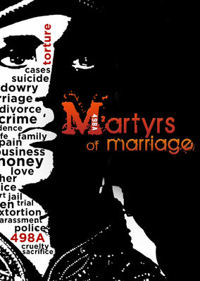 Documentary in focus: Martyrs Of Marriage - India Independent Films